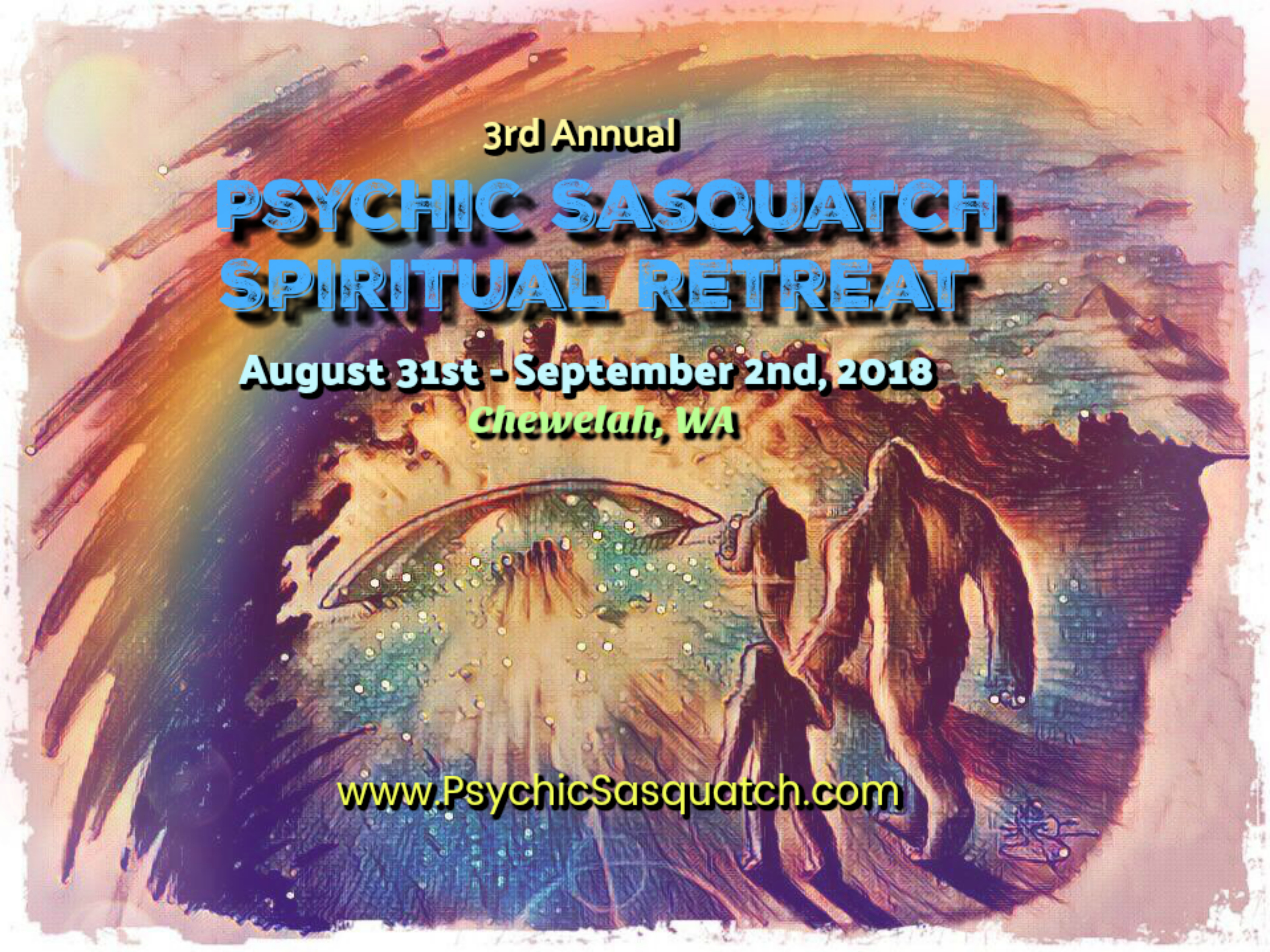 2018 Psychic Sasquatch Spiritual Retreat and Conference Early Bird Tickets on Sale Now!